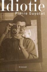 Guyotat Pierre Idiotie.jpg